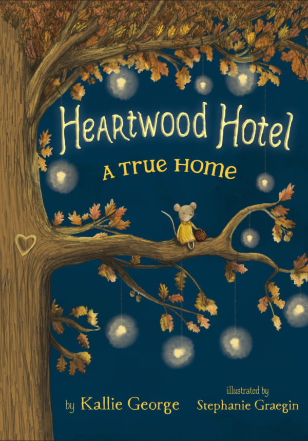 Heartwood Hotel: Book 1: A True Home