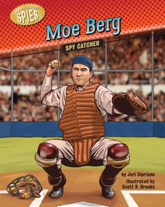 Moe Berg: Spy Catcher