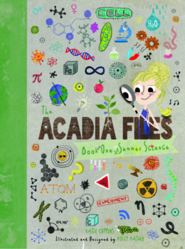 The Acadia Files: Book One, Summer Science