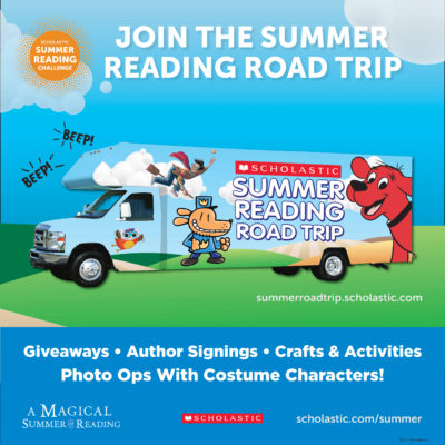 Free Pop-up Family Reading Festivals Are Coming to 27 U.S. Cities as Part of the 2018 Scholastic Summer Reading Road Trip