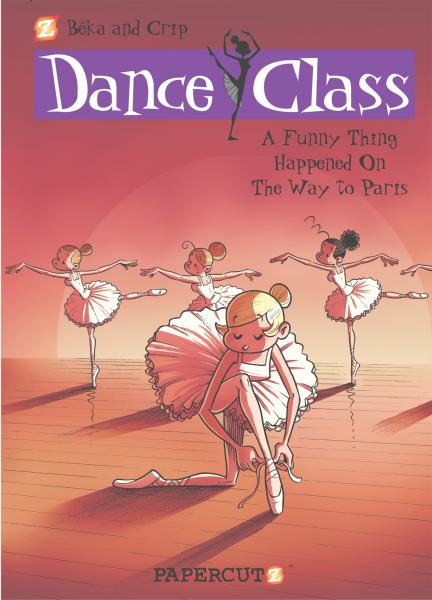 Dance Class #4: A Funny Thing Happened on the Way to Paris