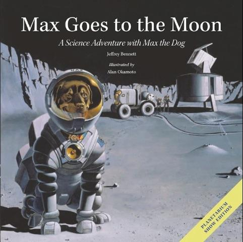 Max Goes to the Moon — Planetarium Show Edition