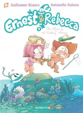 Ernest & Rebecca #4: The Land of Walking Stones