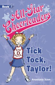 All-Star Cheerleaders Book 1: Tick Tock, Taylor!