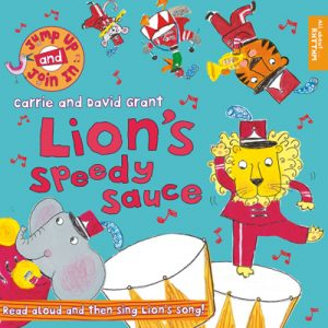 Jump Up and Join In, Lion's Speedy Sauce