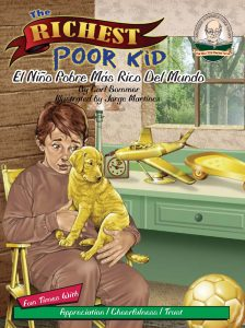 The Richest Poor Kid