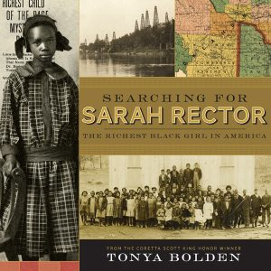 Searching for Sarah Rector: The Richest Black Girl in America