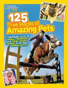 125 True Stories of Amazing Pets