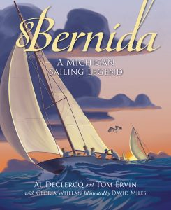 Bernida: A Michigan Sailing Legend