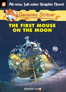"Geronimo Stilton #14: ""The First Mouse on the Moon"""