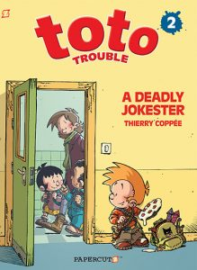 Toto Trouble #2: A Deadly Jokester