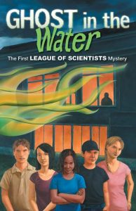 The League of Scientists: Ghost in the Water