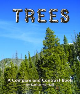 Trees: A Compare & Contrast Book
