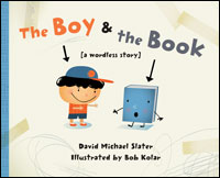 The Boy & The Book: A Wordless Story