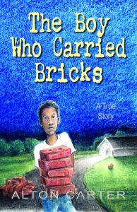 The Boy Who Carried Bricks — A True Story