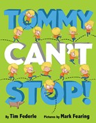 Tommy Can't Stop!