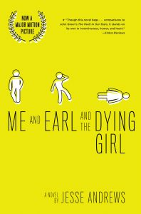 Me and Earl and the Dying Girl (revised edition)