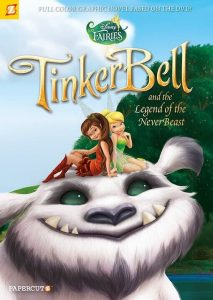 """Disney Fairies #17 """"Tinker Bell and the Legend of the Neverbeast"""""""