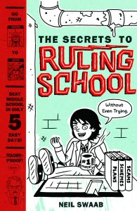 The Secrets to Ruling School