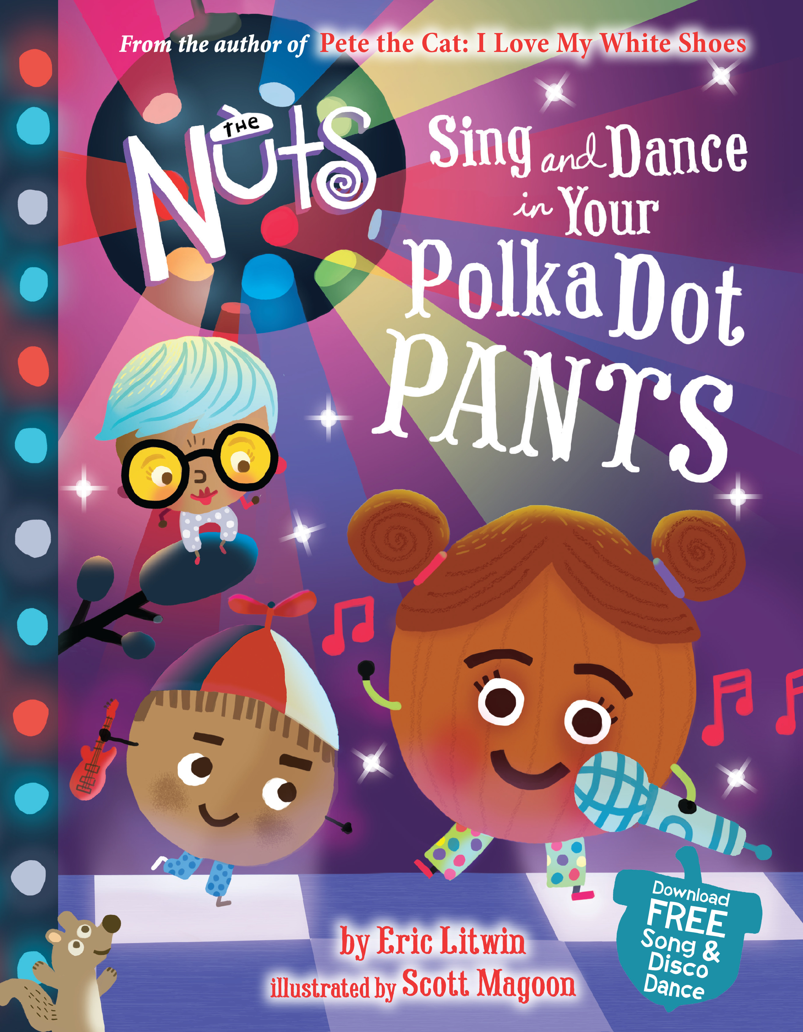 The Nuts: Sing and Dance in Your Polka Dot Pants