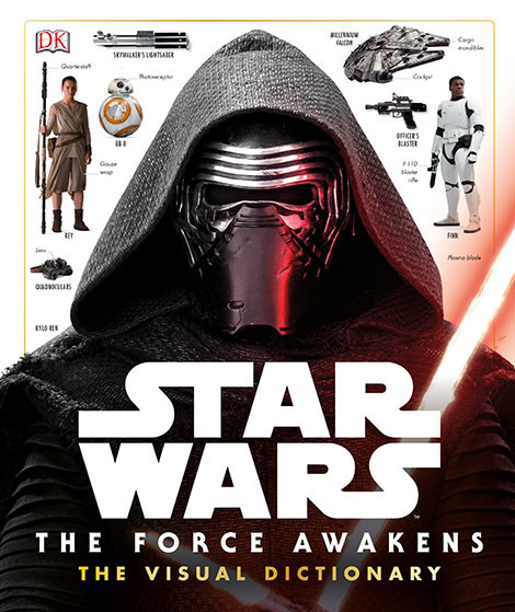 Star Wars: The Force Awakens: Visual Dictionary