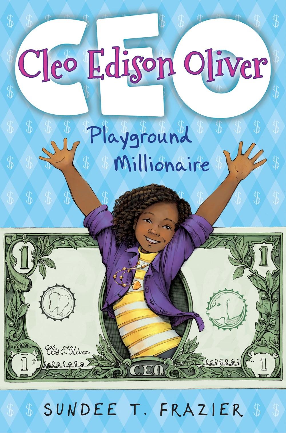 Cleo Edison Oliver, Playground Millionaire
