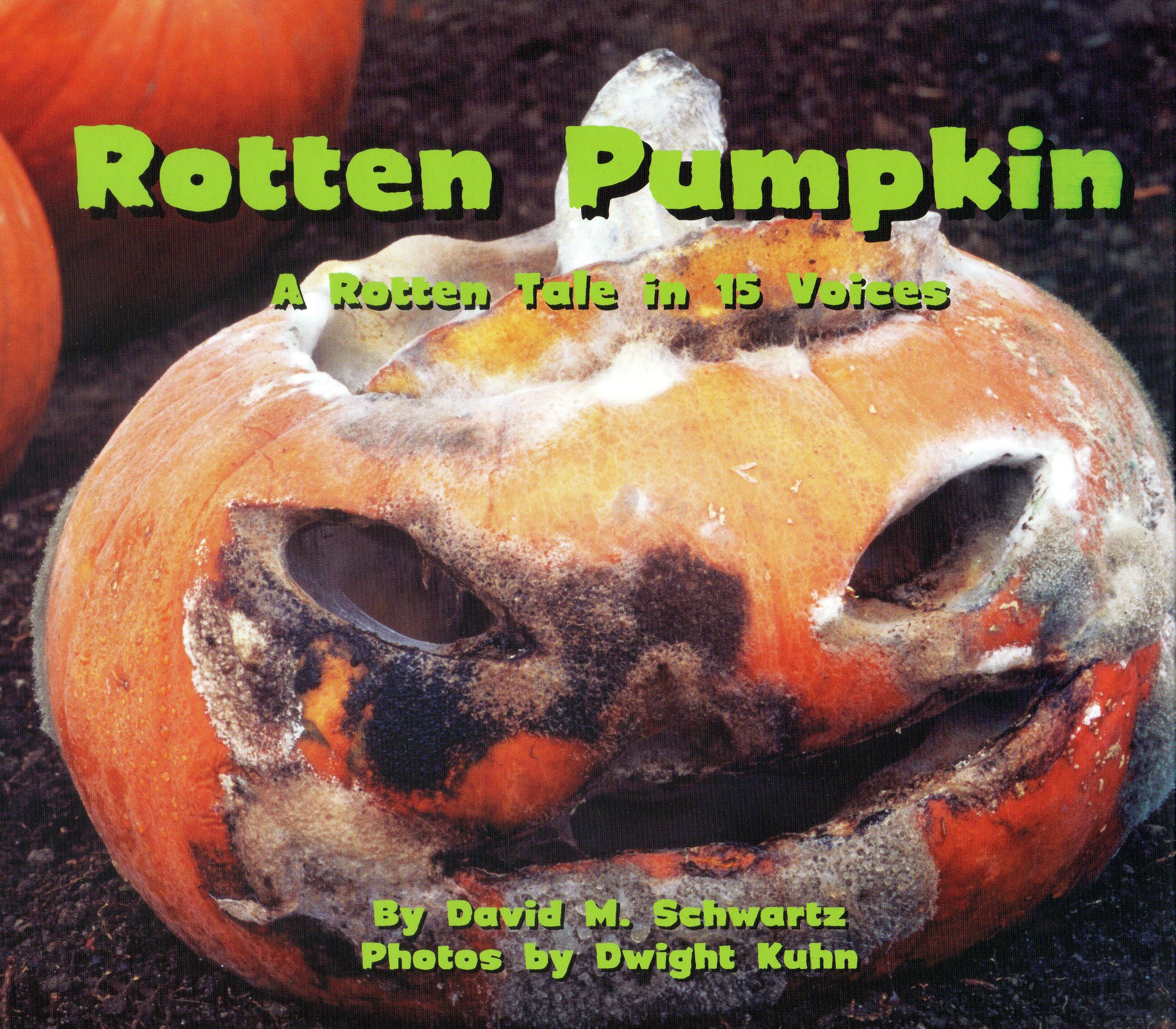 Rotten Pumpkin: A Rotten Tale in 15 Voices
