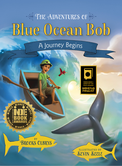 The Adventures of Blue Ocean Bob – A Journey Begins