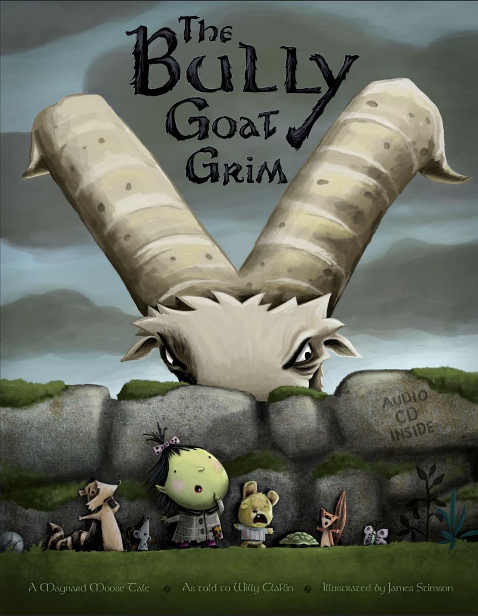 Bully Goat Grim: A Maynard Moose Tale