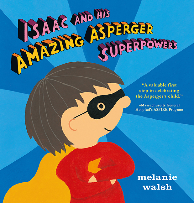 Isaac and His Amazing Asperger's Superpowers