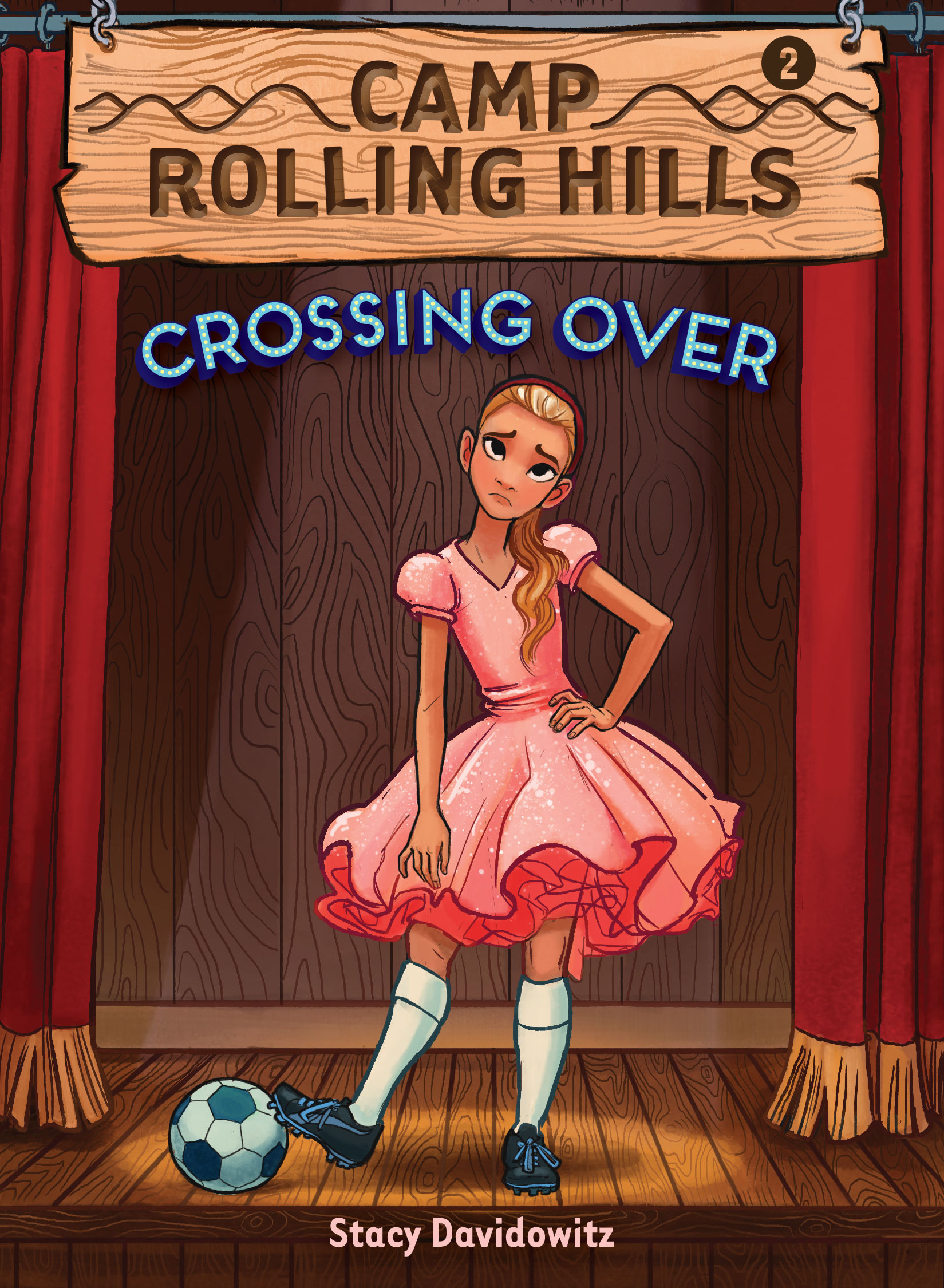 Camp Rolling Hills, Book Two: Crossing Over