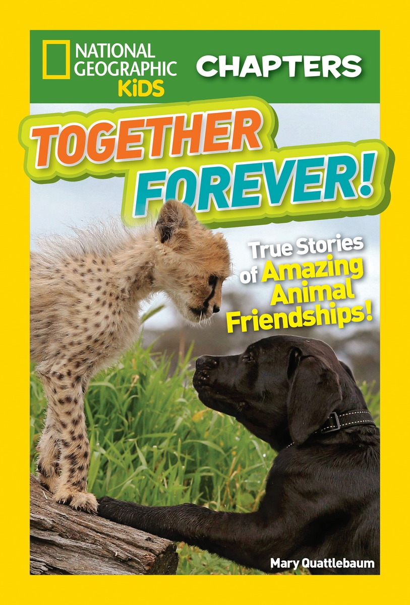 National Geographic Chapters: Together Forever