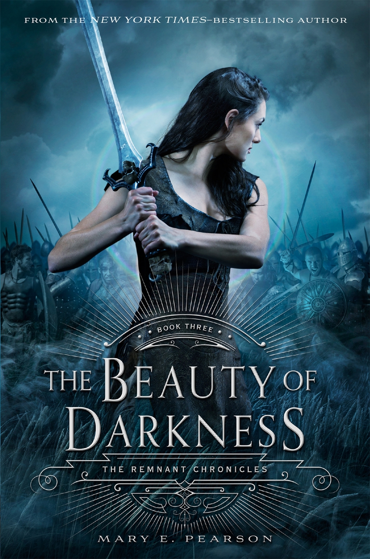 The Beauty of Darkness (The Remnant Chronicles Book 3)