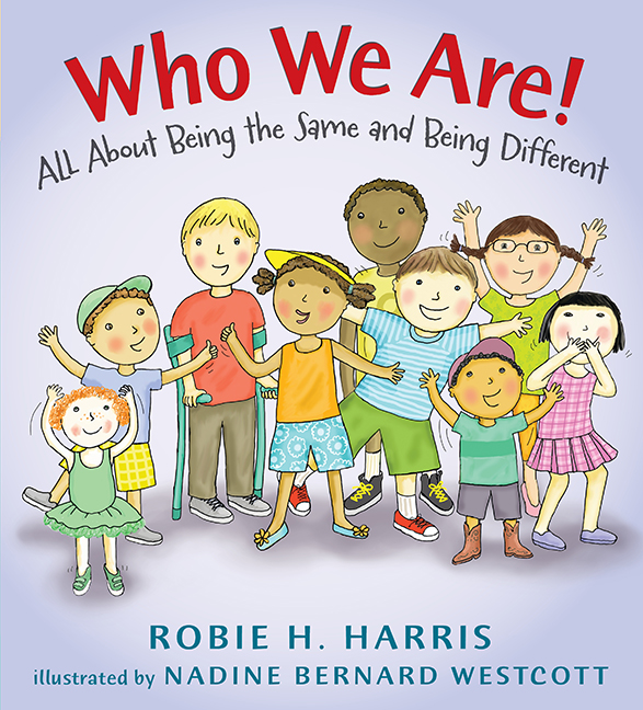 Who We Are!: All About Being the Same and Being Different