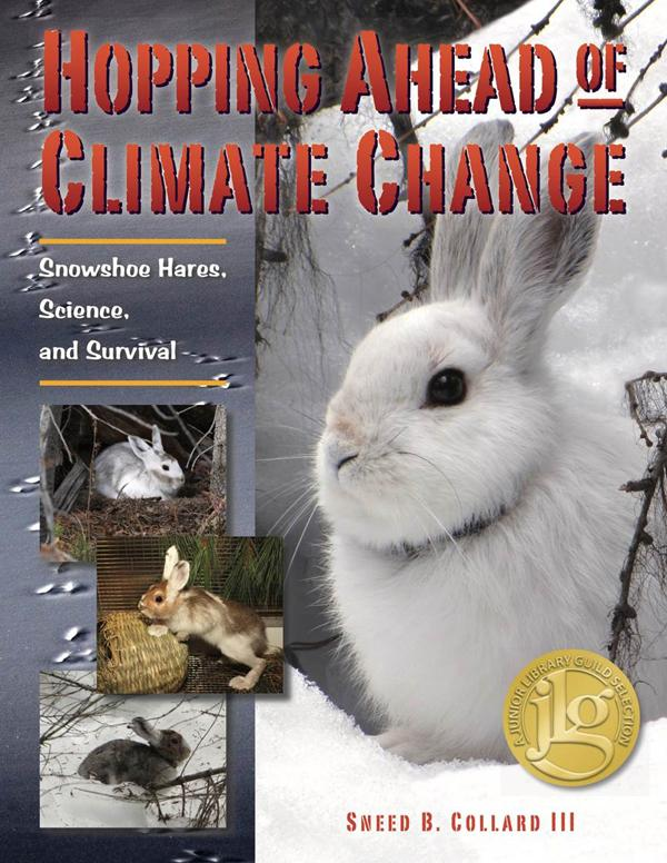 Hopping Ahead of Climate Change — Snowshoe Hares, Science, and Survival