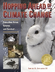 Hopping Ahead of Climate Change—Snowshoe Hares, Science, and Survival