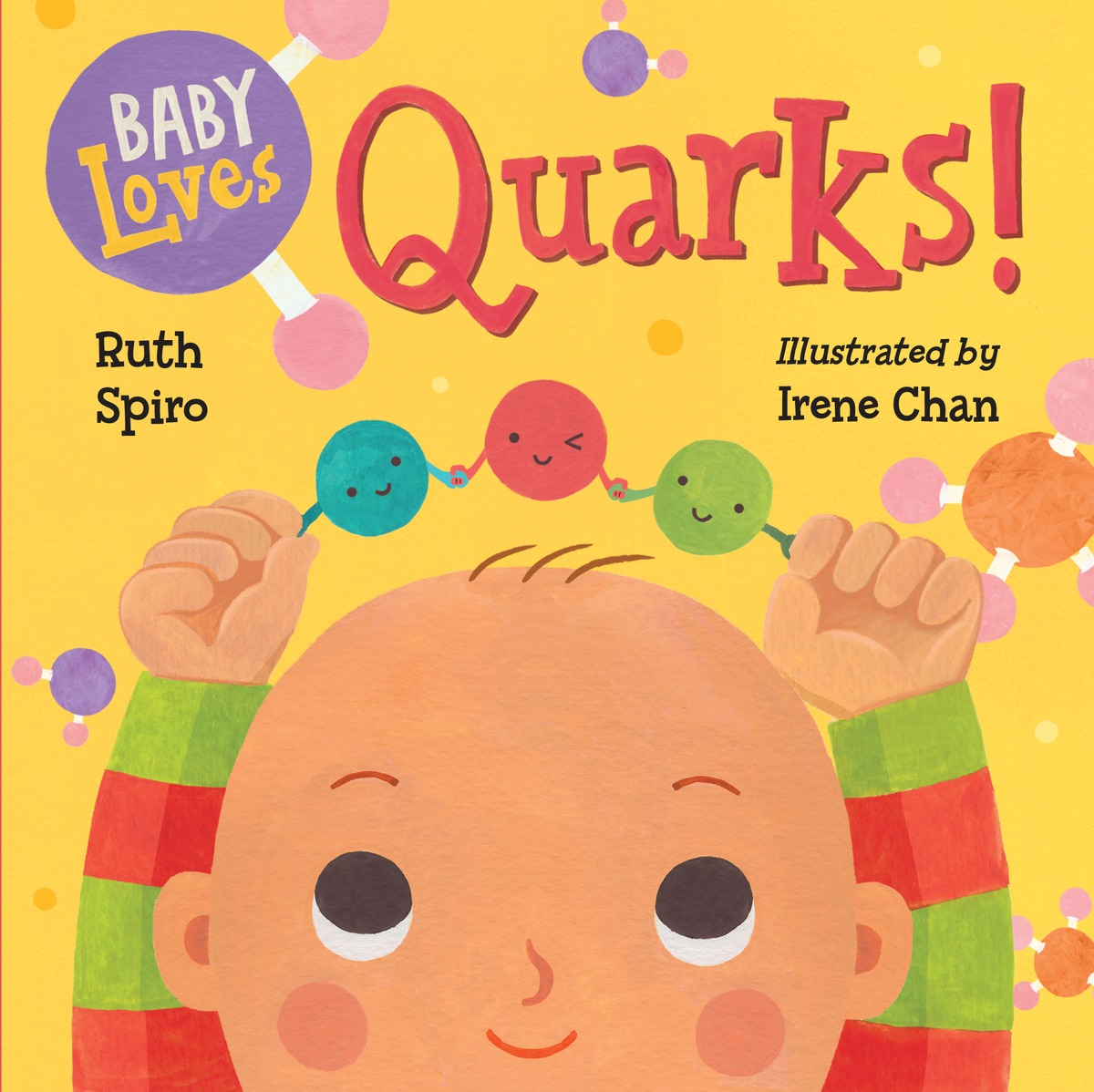Baby Loves Quarks!