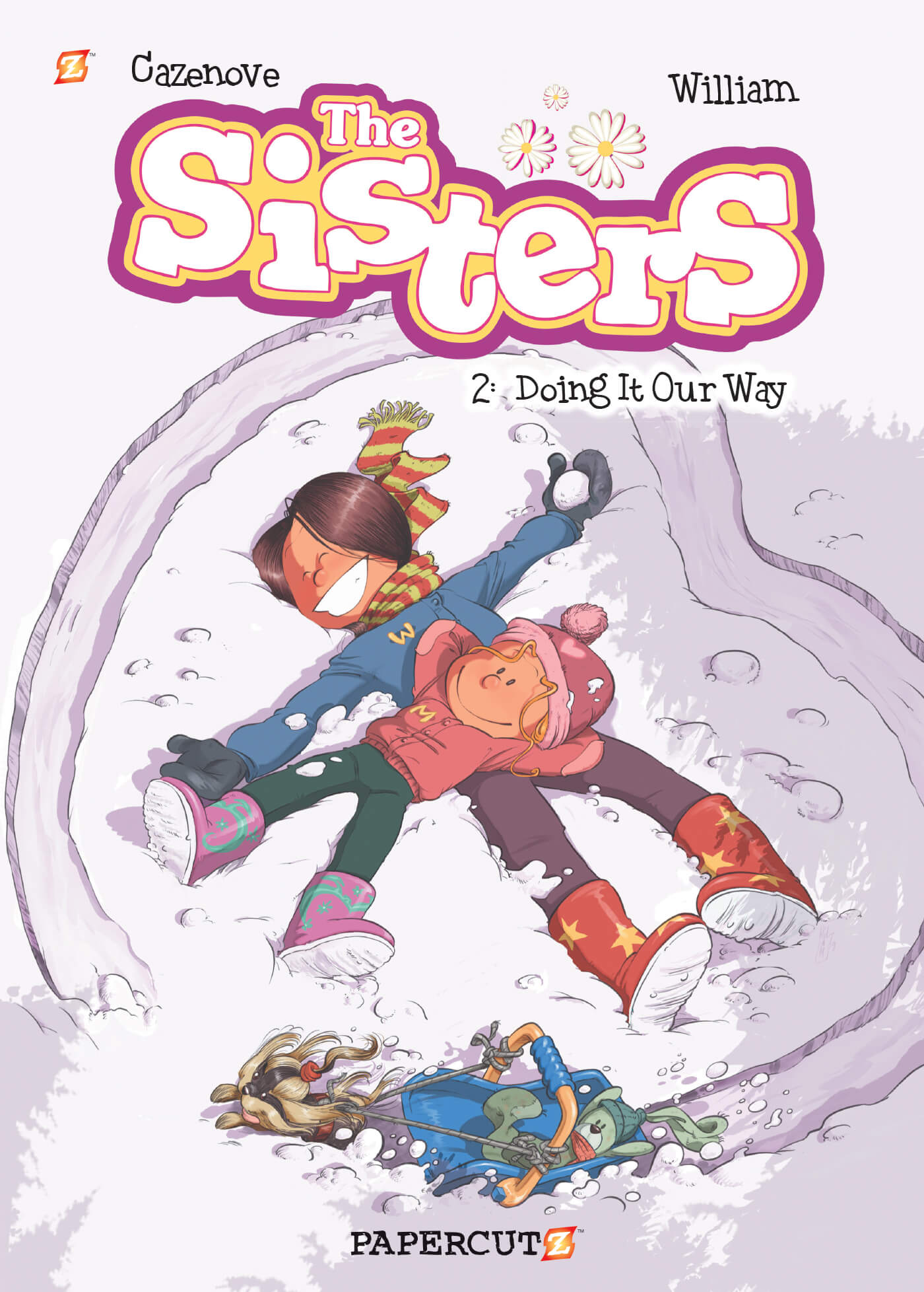 """The Sisters #2: """"Doing it Our Way!"""""""