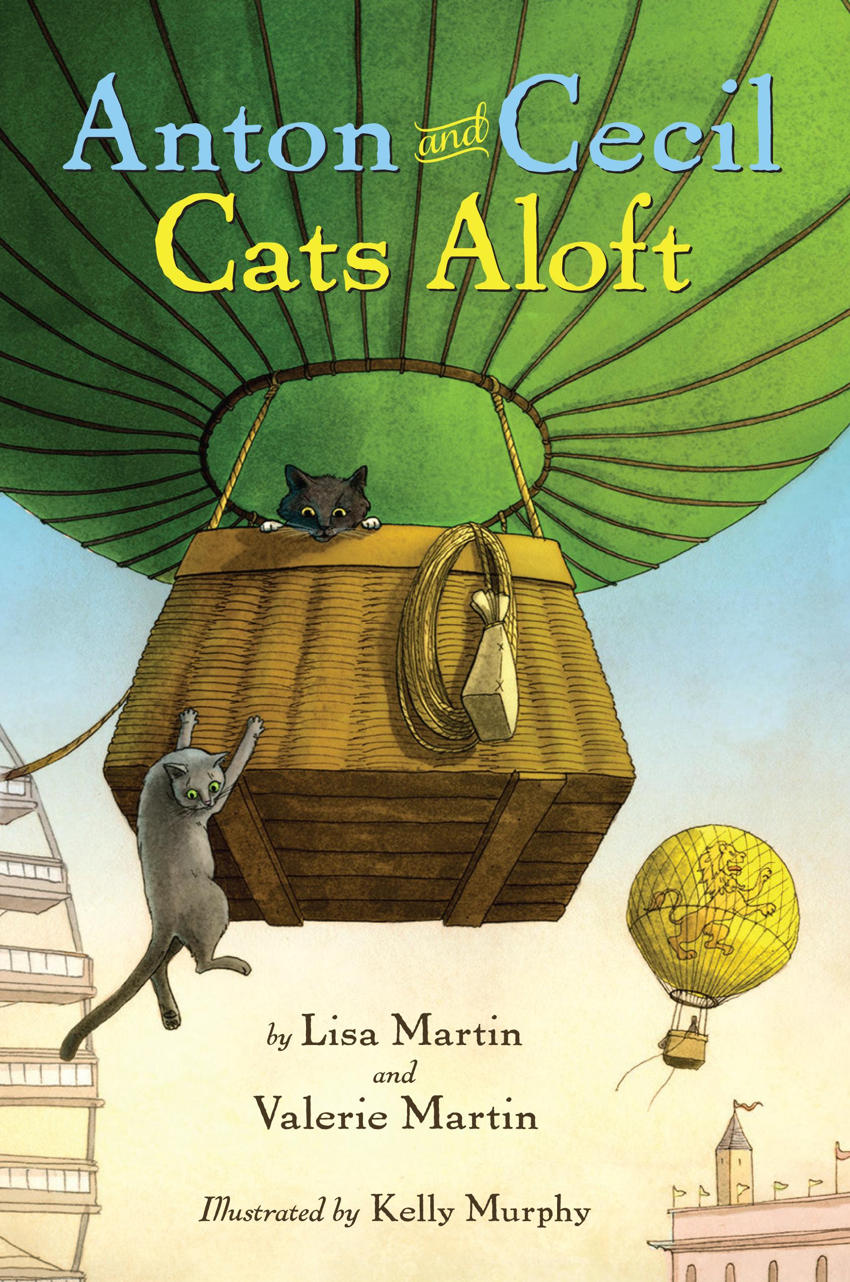 Anton and Cecil: Cats Aloft