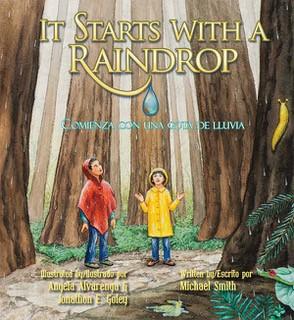 It Starts with a Raindrop/Comienza con una gota lluvia