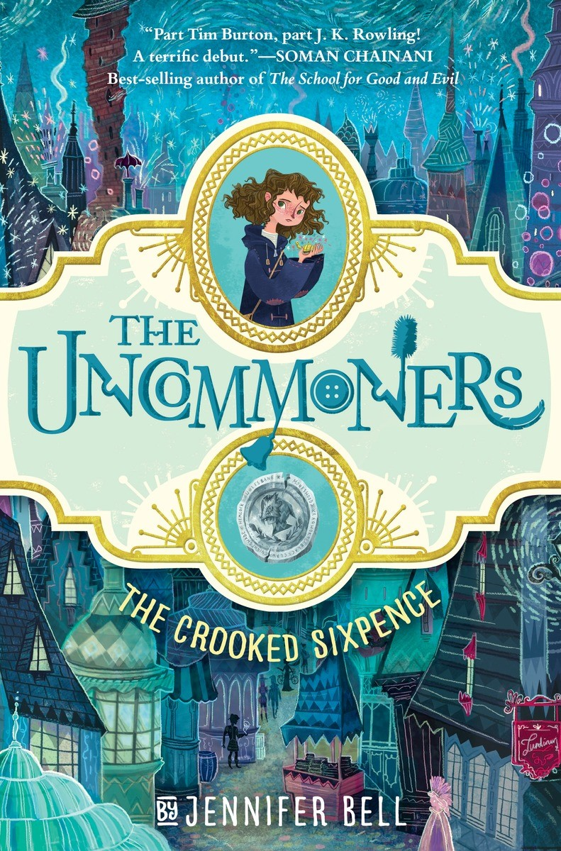 The Uncommoners: The Crooked Sixpence (Book 1)