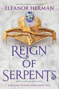 Reign of Serpents (Book 3, Blood of Gods and Royals series)