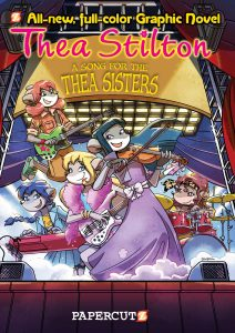 "Thea Stilton #7: ""A Song for Thea Sisters"""