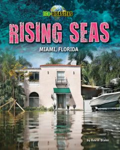 Rising Seas: Miami, Florida