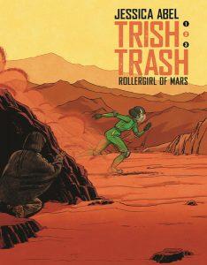 Trish Trash: Rollergirl of Mars vol. 2