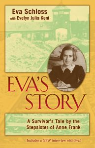 Eva's Story: A Survivor's Tale by the Stepsister of Anne Frank