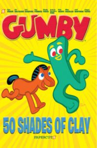 Gumby Vol. 1: 50 Shades of Clay