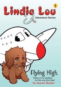 Lindie Lou Adventure Series Flying High