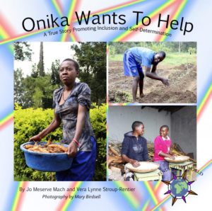 Onika Wants To Help: A True Story of Inclusion and Self-Determination