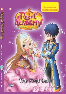 "Regal Academy #2: ""The First Ball"""